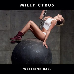 Miley Cyrus - Wrecking Ball.jpg