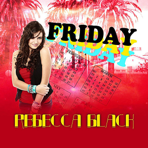 Rebecca Black - Friday.png